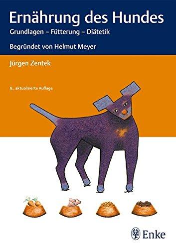 Jürgen Zentek: Ernährung des Hundes